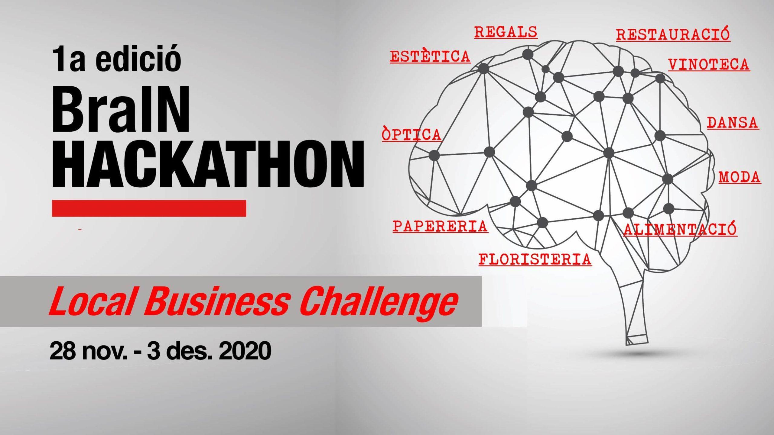 1a edició BraIN Hackathon Local Business Challenge