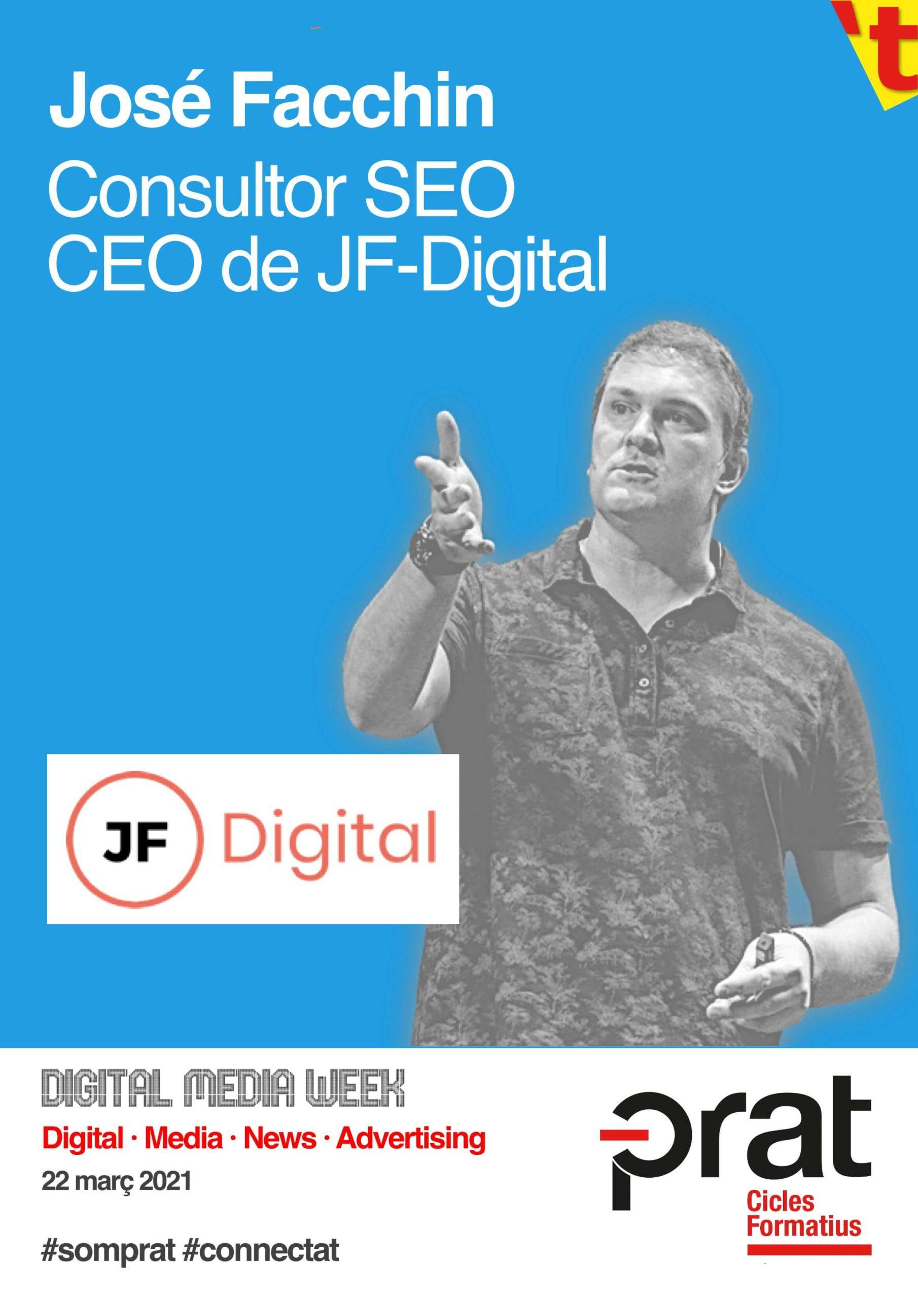 Digital Media Week: José Facchin - Cicle Formatiu de Grau Superior de Màrqueting i Publicitat a Prat Educació