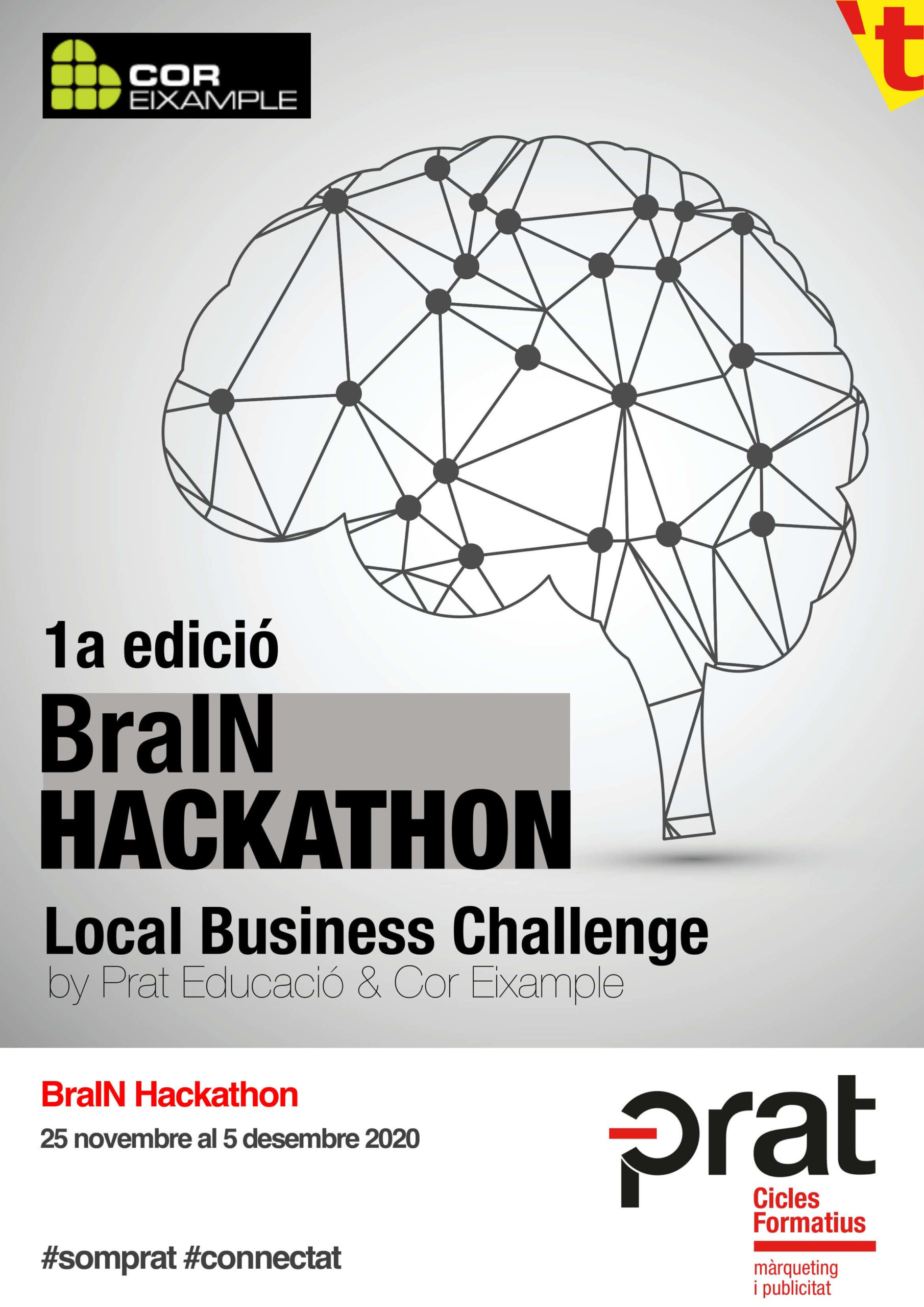1a edició BraIN Hackathon Local Business Challenge by Prat Educació & Cor Eixample
