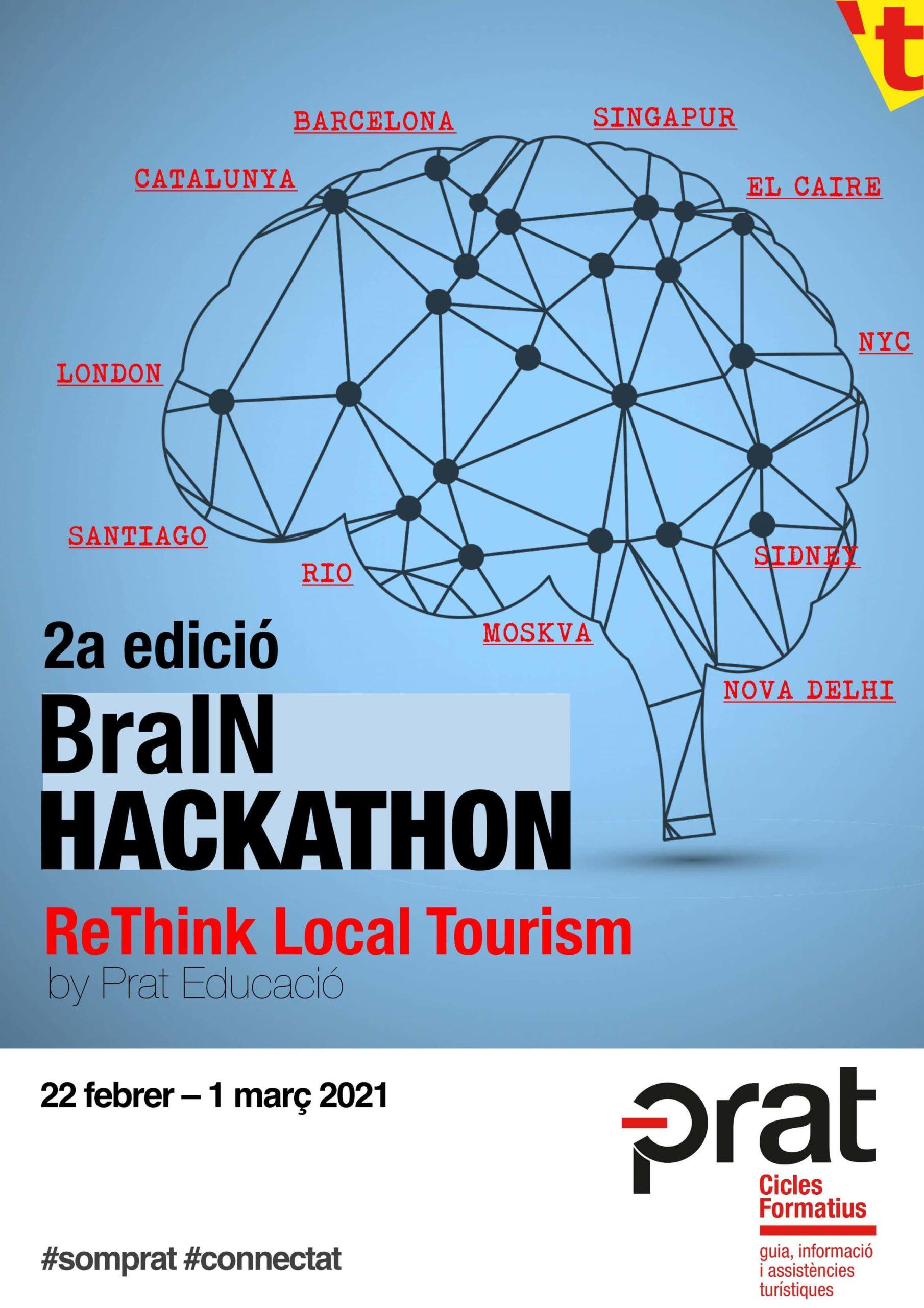 2a edició: BraIN Hackathon - ReThink Local Tourism by Prat Educació - Cicle Formatiu de Grau Superior de Turisme