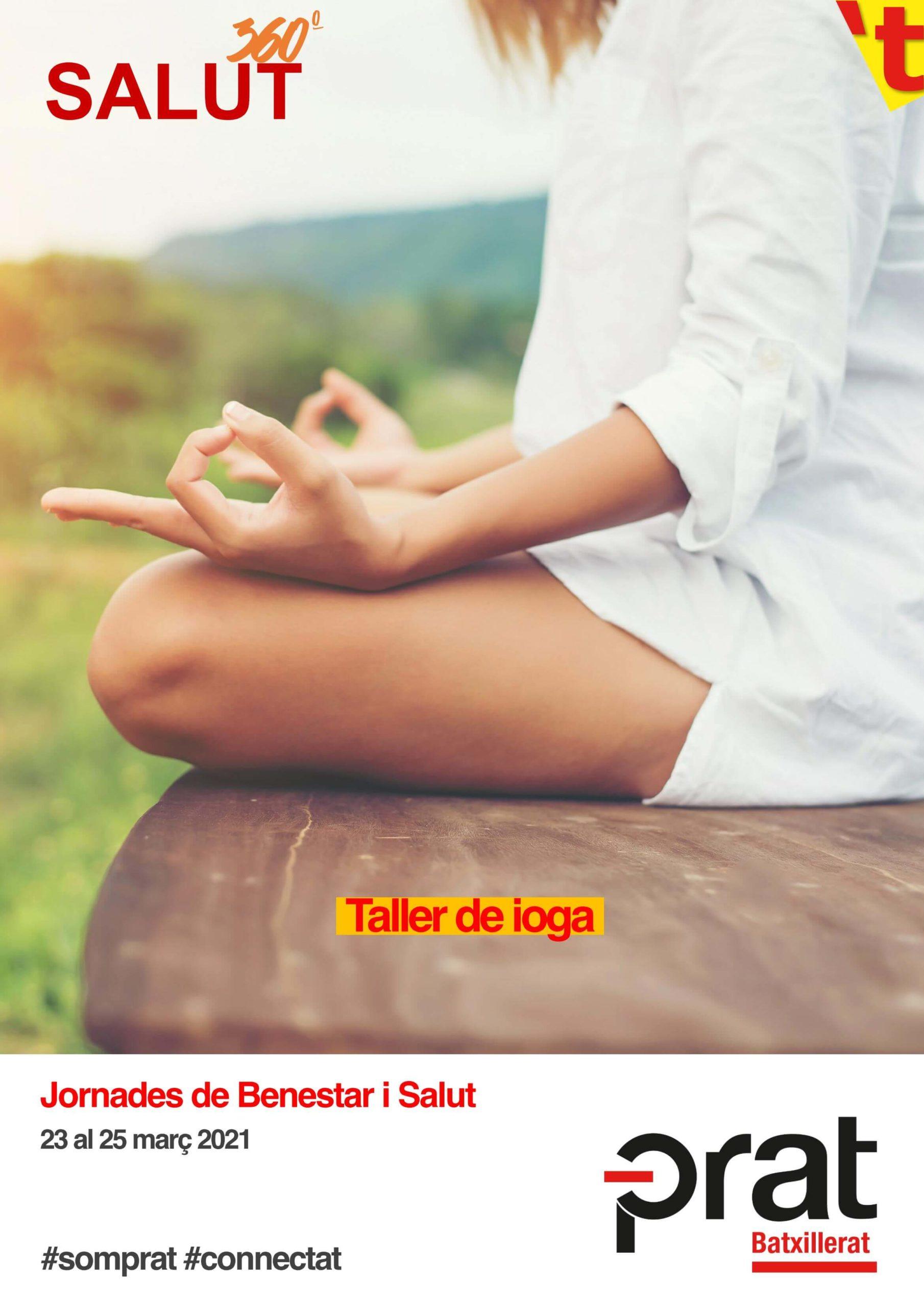 Jornades de Benestar i Salut: taller de ioga - Batxillerat a Prat Educació