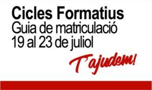 Cicles Formatius - Guia de Matriculació
